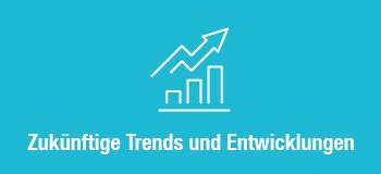 Trends & Entwicklungen